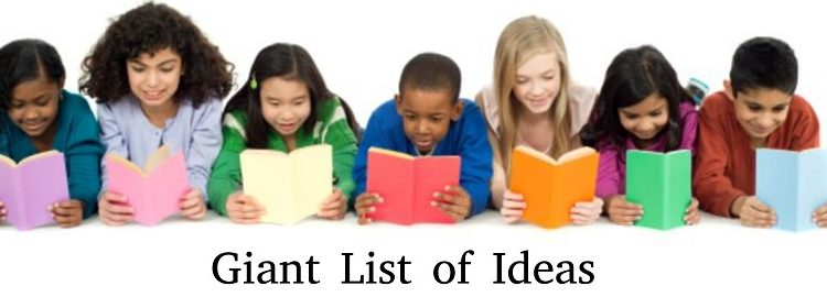 GIANT LIST OF IDEAS